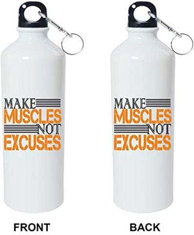 Crazy Sutra Classic Printed Gym Special Water Bottle/Sipper White - 600Ml [Sipper-MakeMusclesNExcuses2]