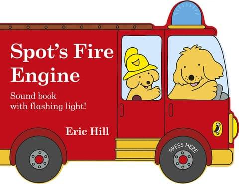 SPOT'S FIRE ENGINE SHAPED BOOK WITH SIREN AND FLASHING LIGHT